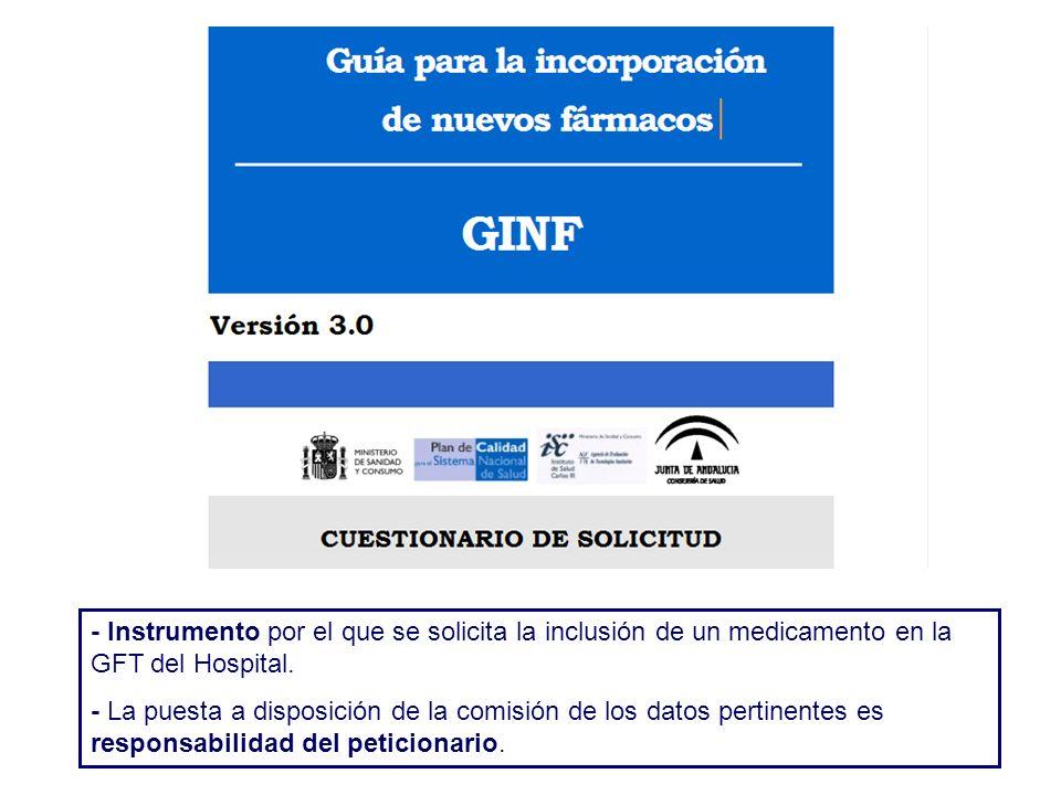 - Instrumento por el que se solicita la inclusión de un medicamento en la GFT del Hospital.