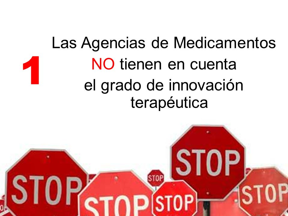 Las Agencias de Medicamentos NO tienen en cuenta el grado de innovación terapéutica