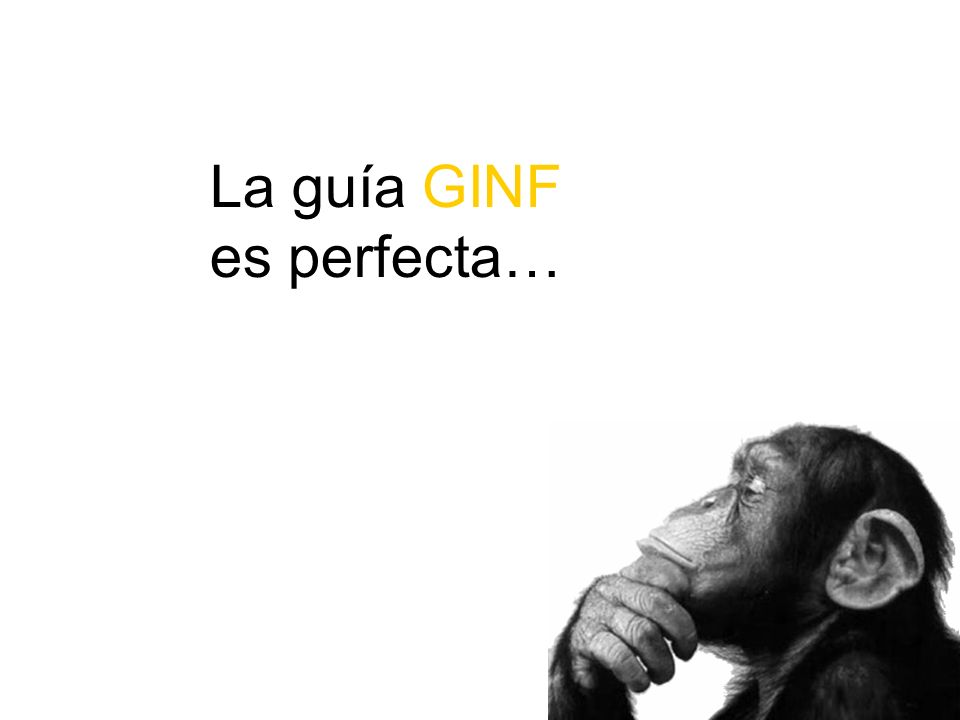 La guía GINF es perfecta…