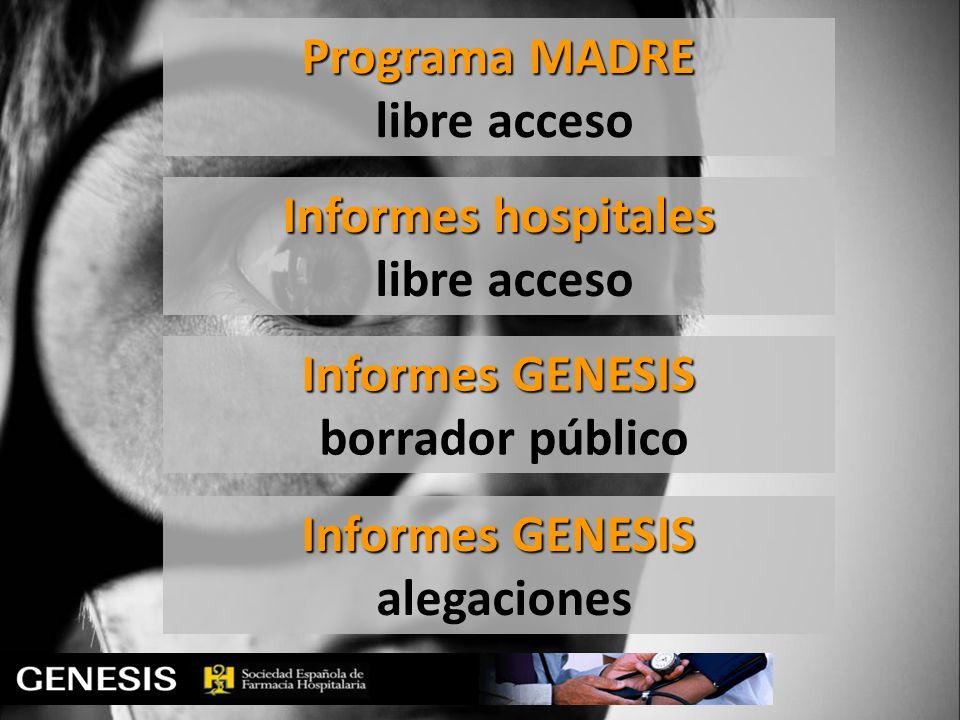 Programa MADRE libre acceso. Informes hospitales. libre acceso. Informes GENESIS. borrador público.