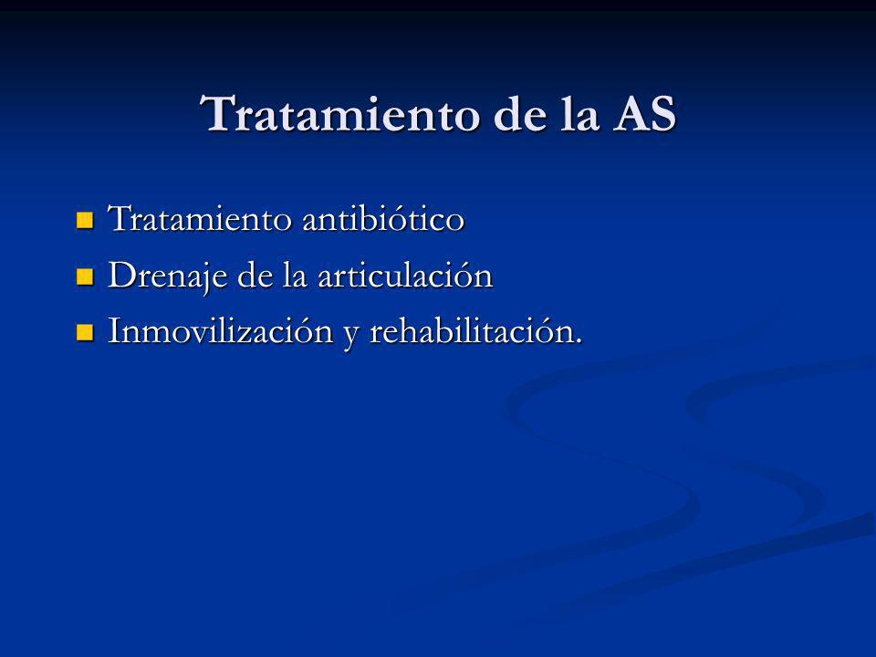 Tratamiento de la AS Tratamiento antibiótico