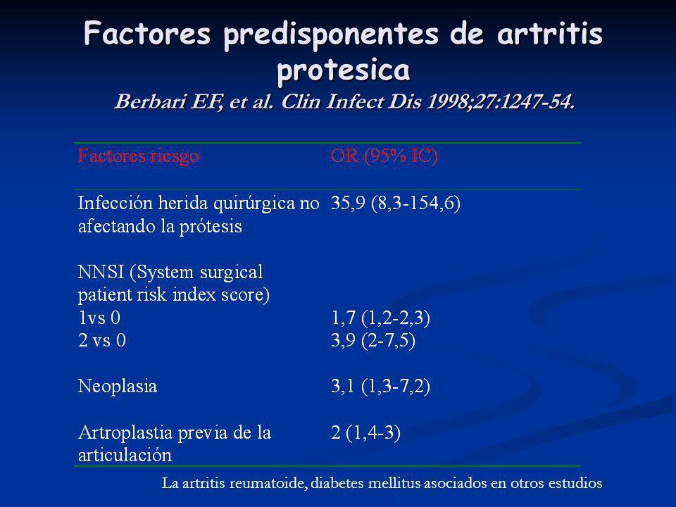 Factores predisponentes de artritis protesica Berbari EF, et al