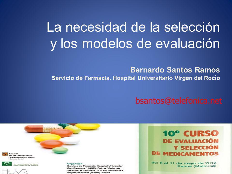 La necesidad de la selección y los modelos de evaluación