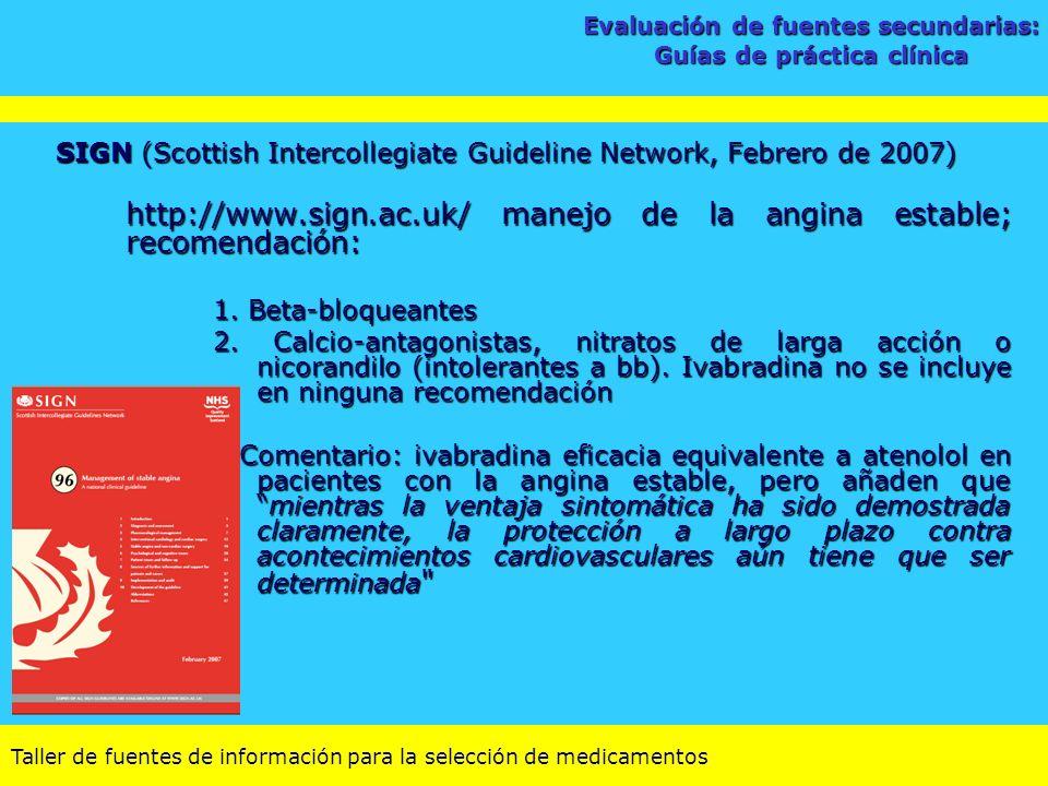 Evaluación de fuentes secundarias: Guías de práctica clínica