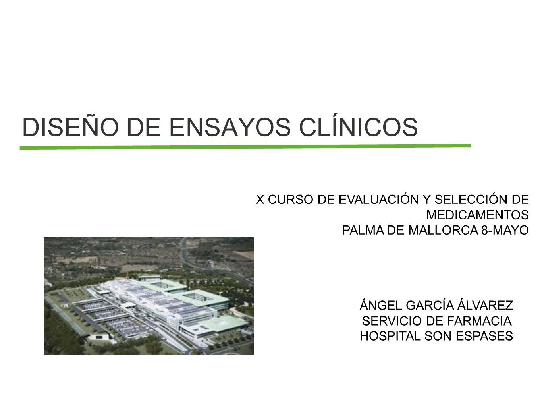 DISEÑO DE ENSAYOS CLÍNICOS