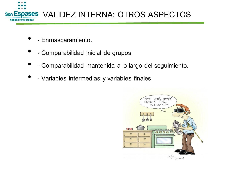 VALIDEZ INTERNA: OTROS ASPECTOS