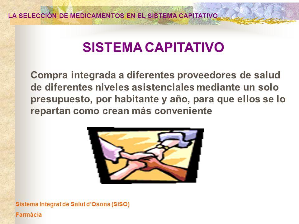 LA SELECCIÓN DE MEDICAMENTOS EN EL SISTEMA CAPITATIVO