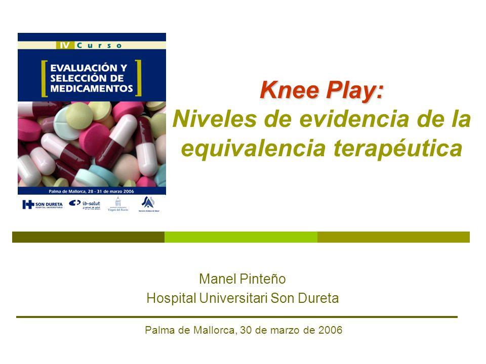 Knee Play: Niveles de evidencia de la equivalencia terapéutica