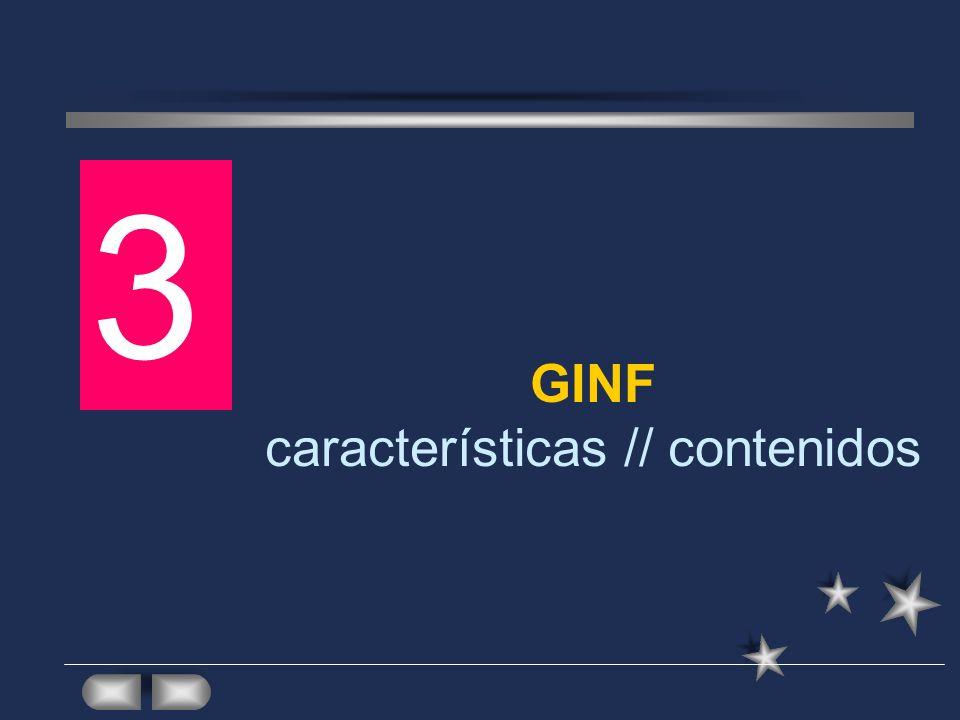 GINF características // contenidos