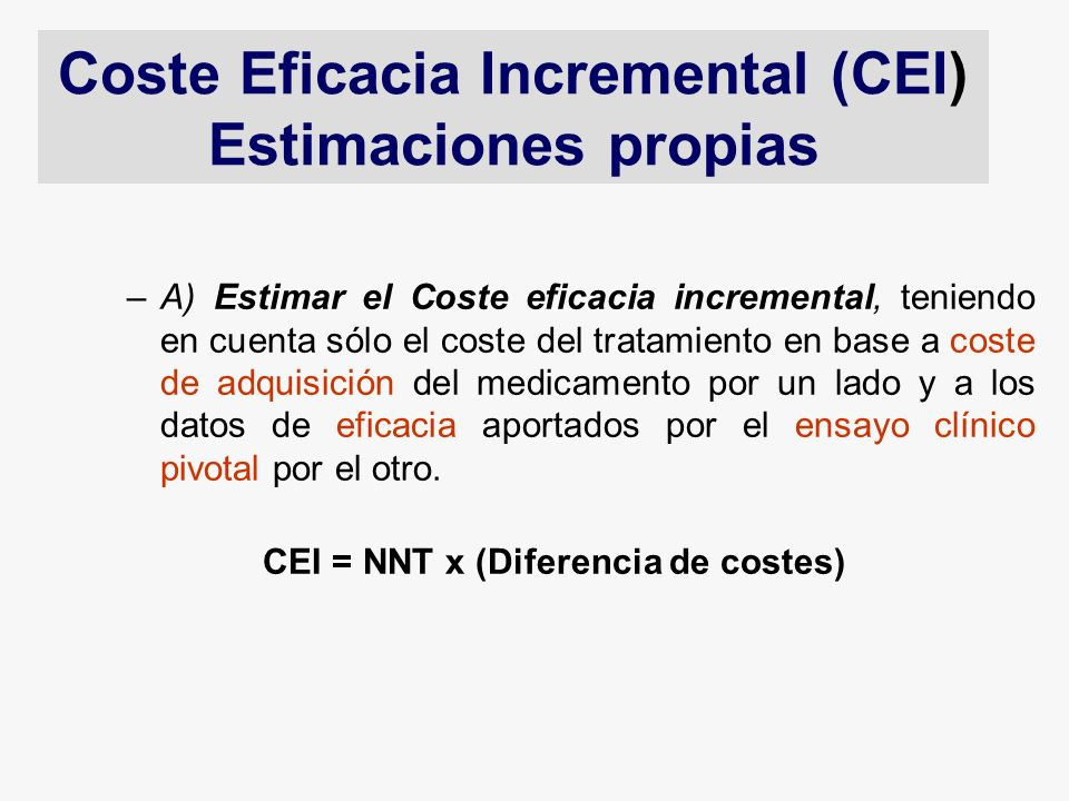 Coste Eficacia Incremental (CEI)