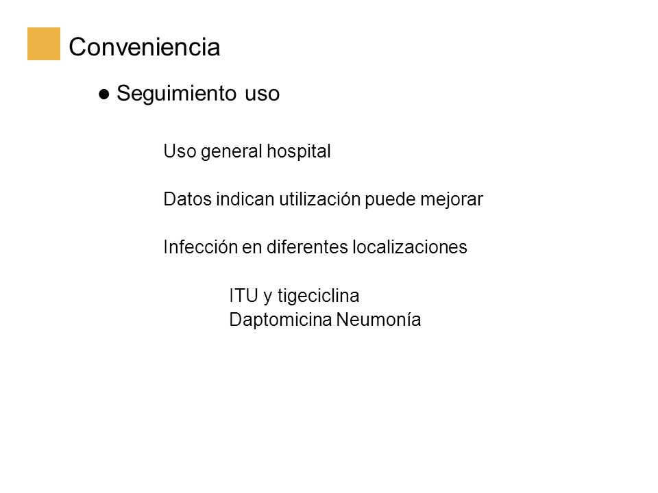 Conveniencia Seguimiento uso Uso general hospital