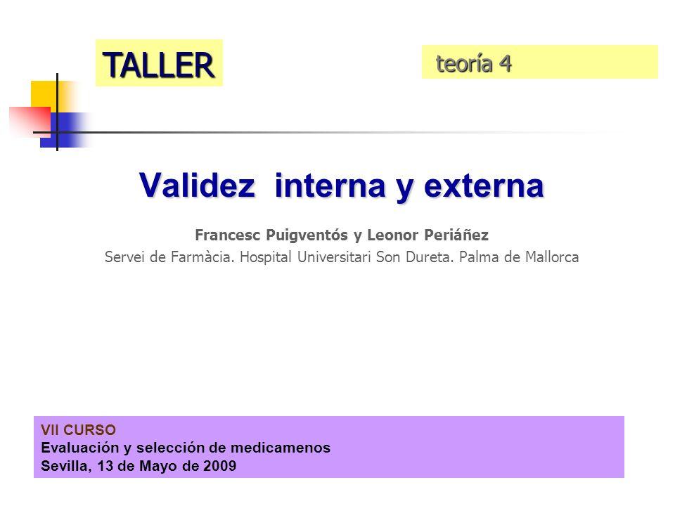 Validez interna y externa Francesc Puigventós y Leonor Periáñez