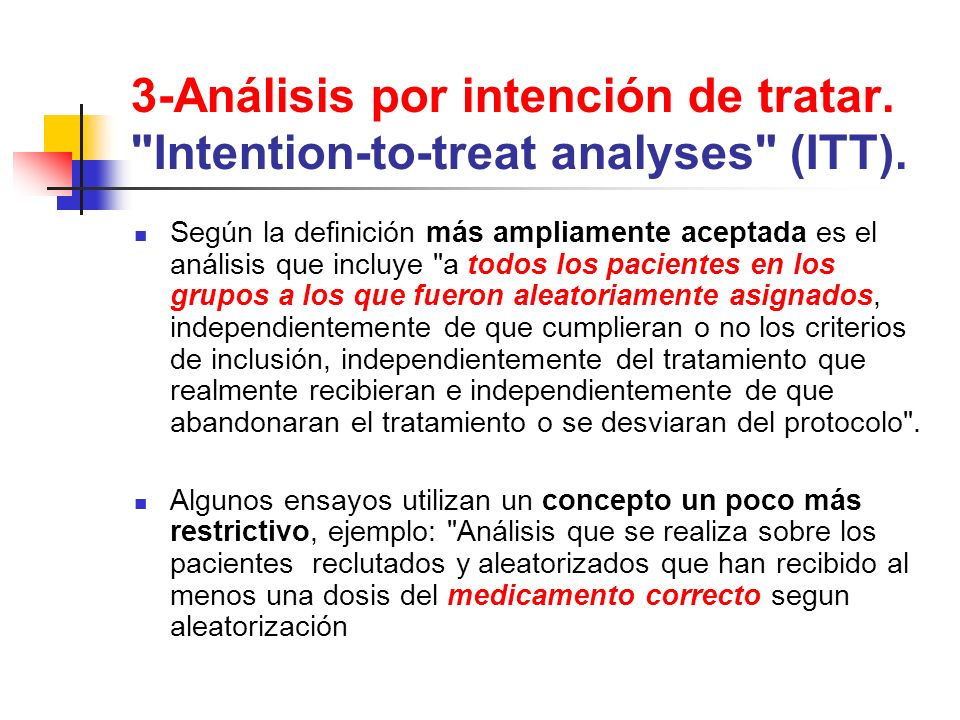 3-Análisis por intención de tratar. Intention-to-treat analyses (ITT).