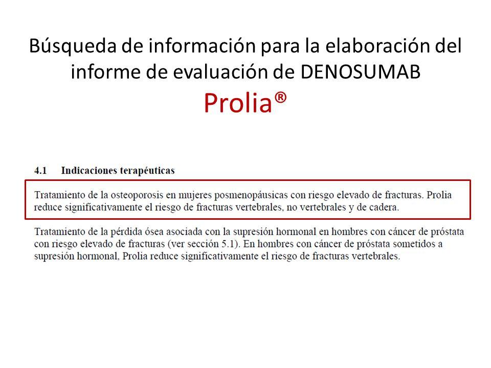Búsqueda de información para la elaboración del informe de evaluación de DENOSUMAB