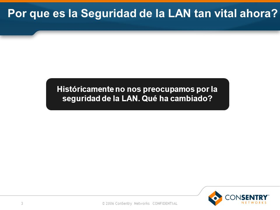 Por que es la Seguridad de la LAN tan vital ahora