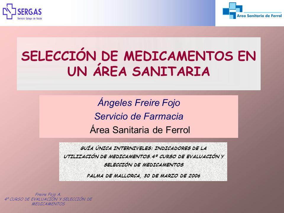 SELECCIÓN DE MEDICAMENTOS EN UN ÁREA SANITARIA