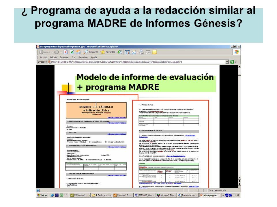 ¿ Programa de ayuda a la redacción similar al programa MADRE de Informes Génesis