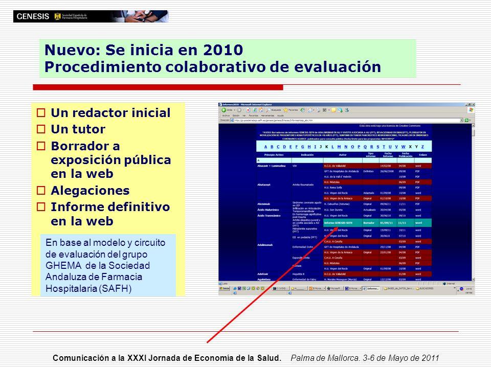 Nuevo: Se inicia en 2010 Procedimiento colaborativo de evaluación