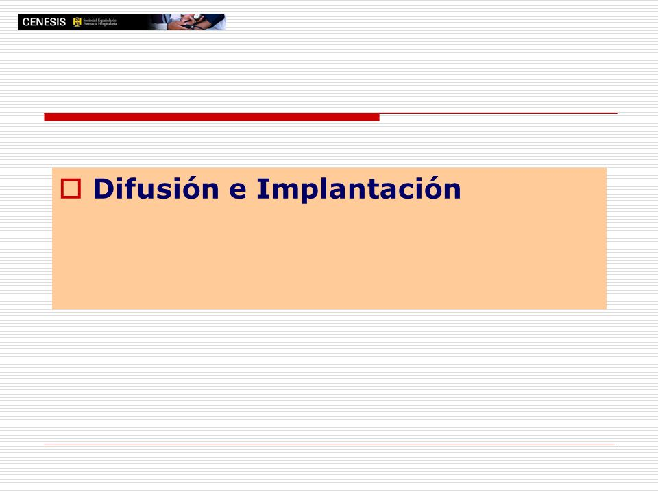Difusión e Implantación