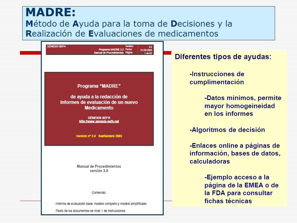 MADRE: Método de Ayuda para la toma de Decisiones y la Realización de Evaluaciones de medicamentos