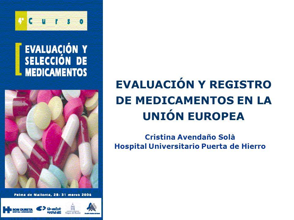 EVALUACIÓN Y REGISTRO DE MEDICAMENTOS EN LA UNIÓN EUROPEA