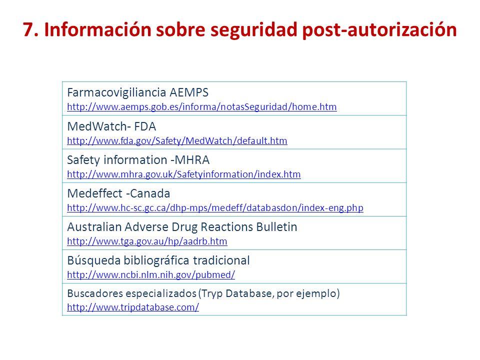 7. Información sobre seguridad post-autorización