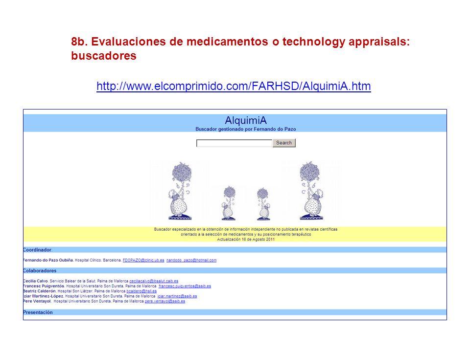 8b. Evaluaciones de medicamentos o technology appraisals: