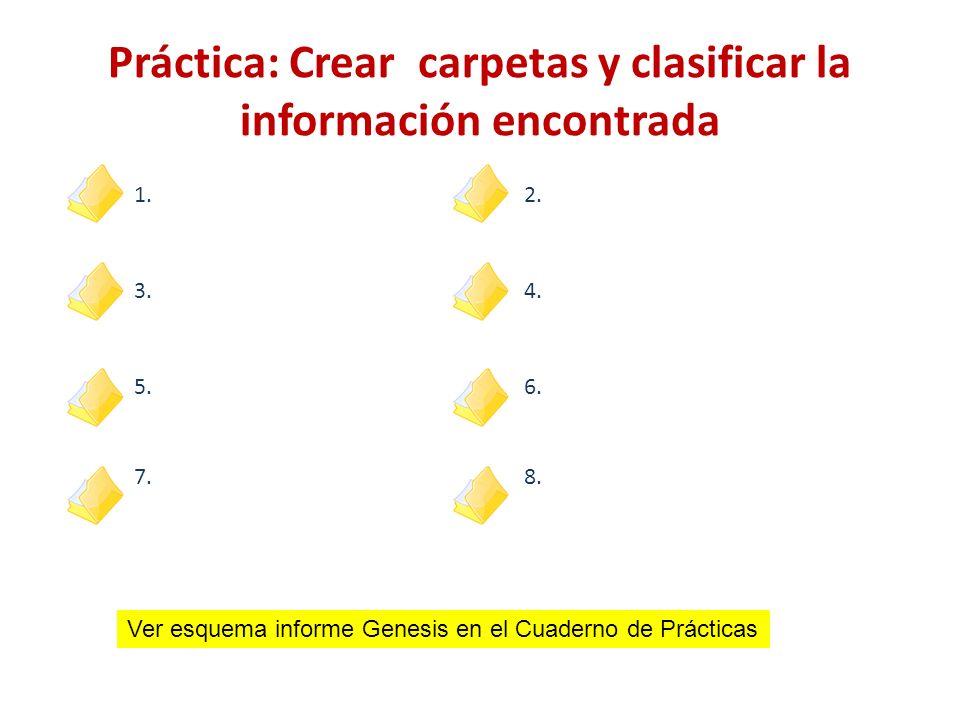 Práctica: Crear carpetas y clasificar la información encontrada