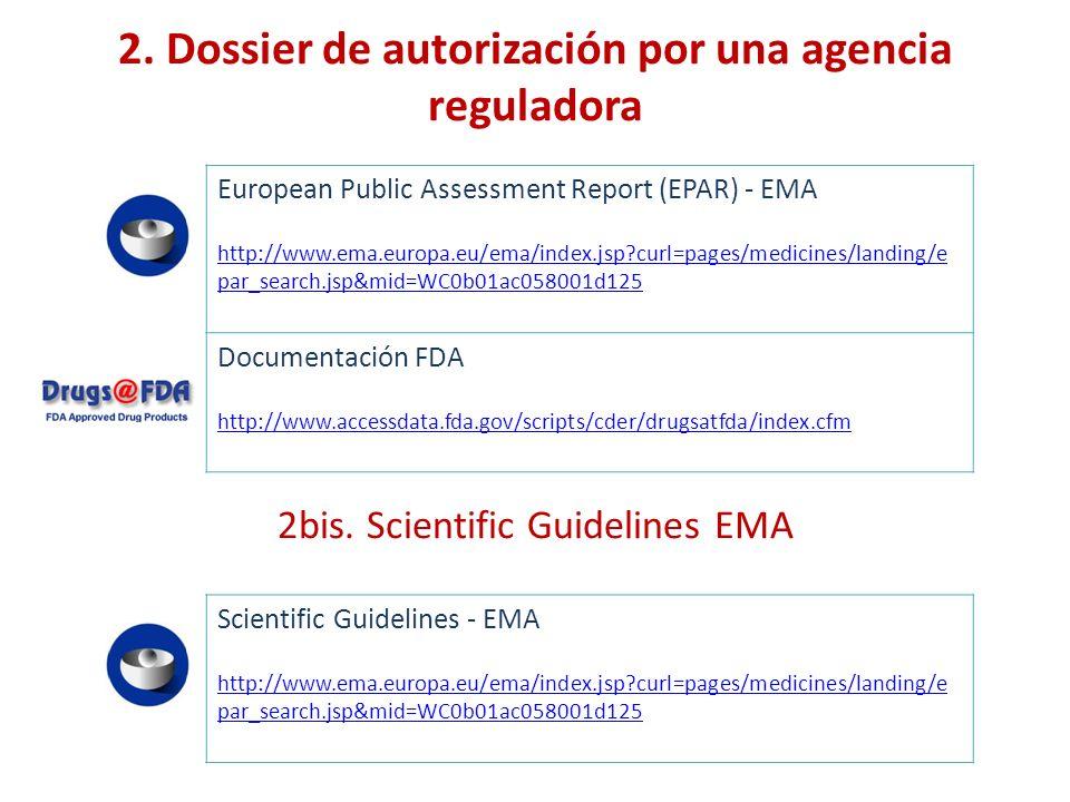 2. Dossier de autorización por una agencia reguladora