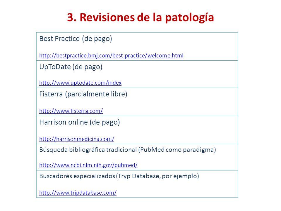 3. Revisiones de la patología