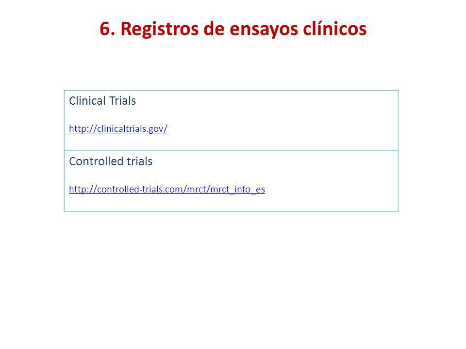 6. Registros de ensayos clínicos