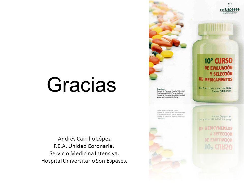 Gracias Andrés Carrillo López F.E.A. Unidad Coronaria.