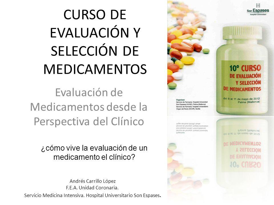 CURSO DE EVALUACIÓN Y SELECCIÓN DE MEDICAMENTOS