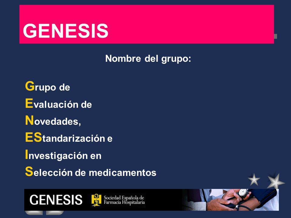GENESIS Nombre del grupo: Grupo de Evaluación de Novedades,