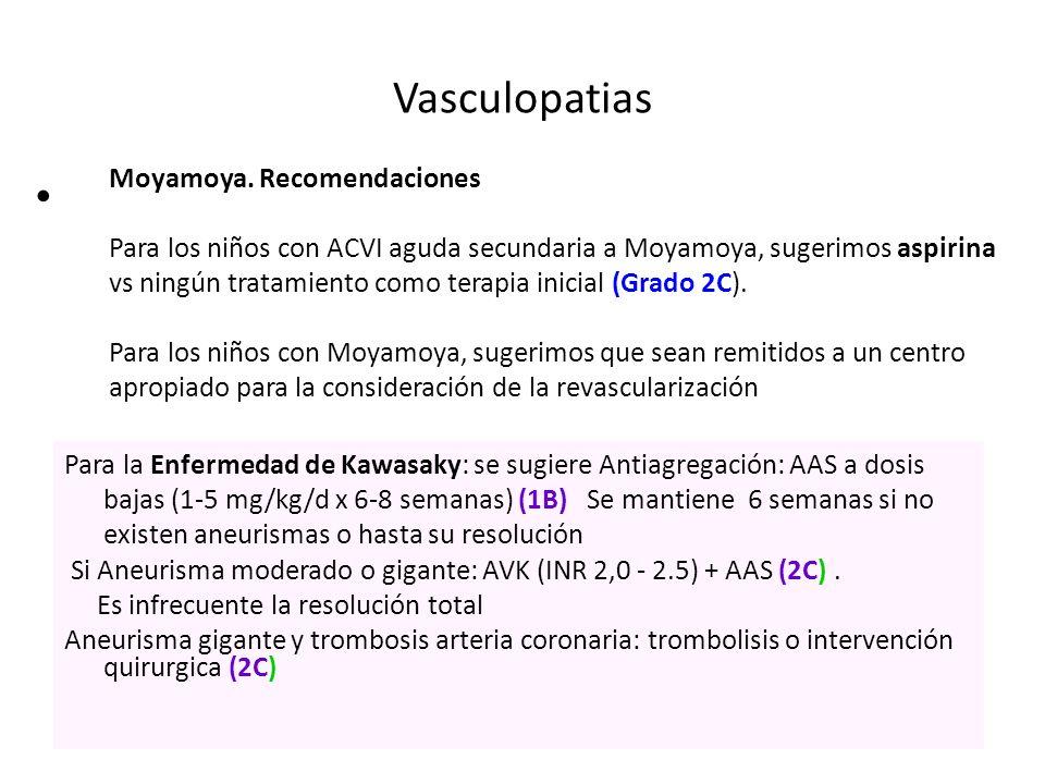 Vasculopatias Moyamoya. Recomendaciones