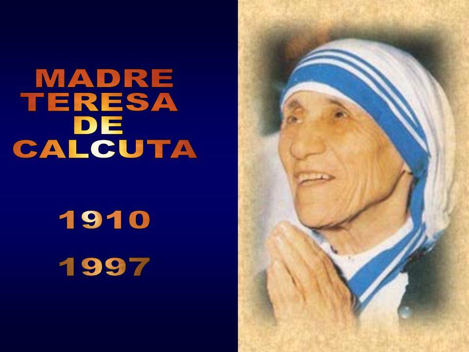 MADRE TERESA DE CALCUTA 1910 1997