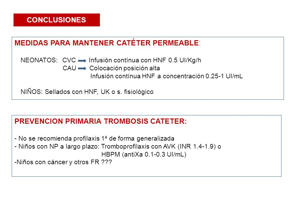 MEDIDAS PARA MANTENER CATÉTER PERMEABLE: