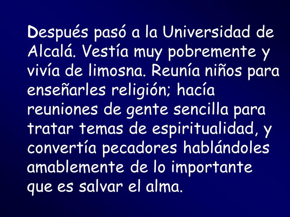 Después pasó a la Universidad de Alcalá