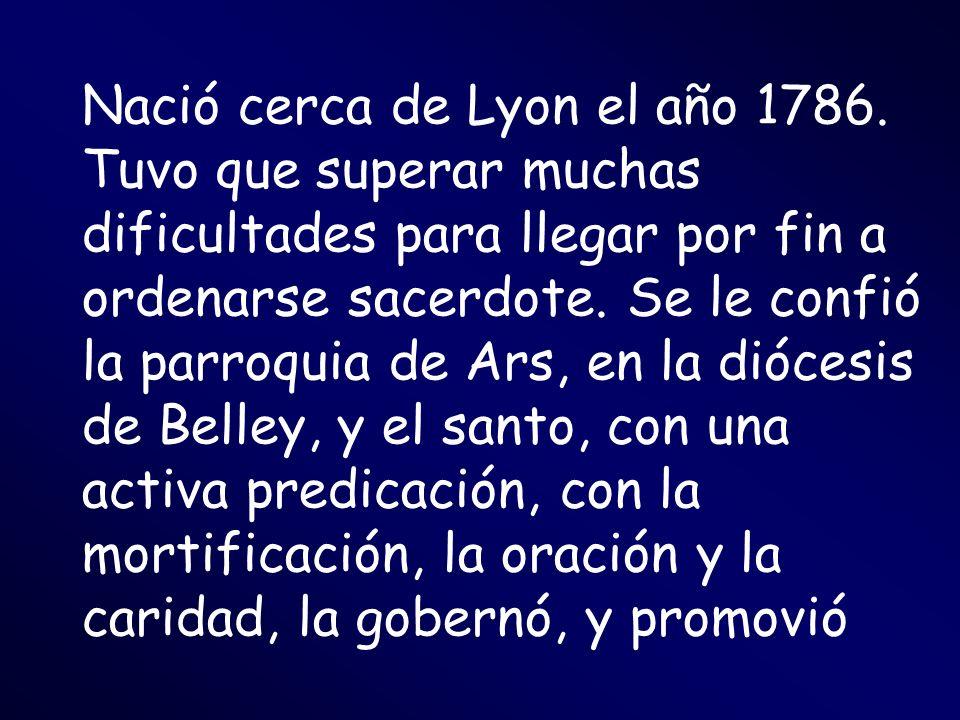 Nació cerca de Lyon el año 1786