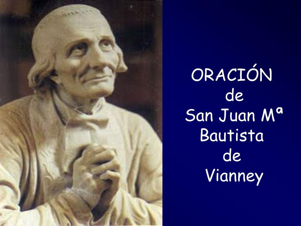 ORACIÓN de San Juan Mª Bautista Vianney