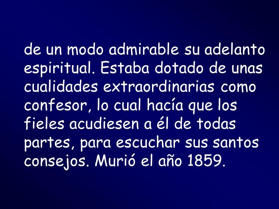 de un modo admirable su adelanto espiritual