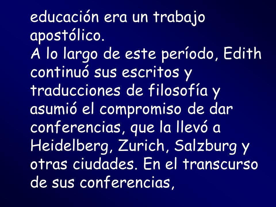 educación era un trabajo apostólico.