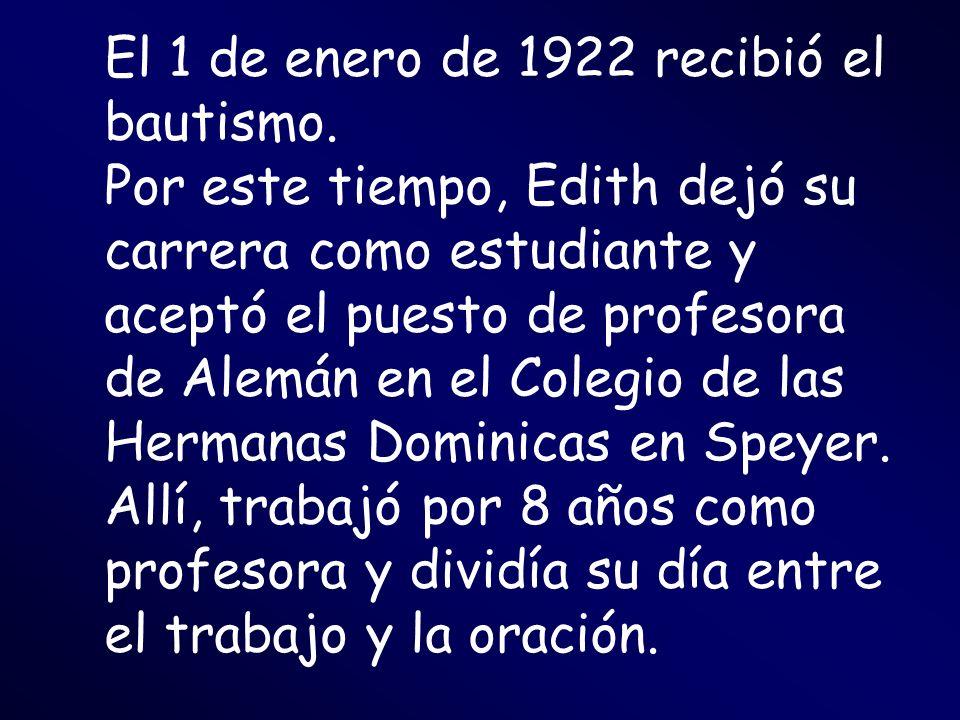 El 1 de enero de 1922 recibió el bautismo.