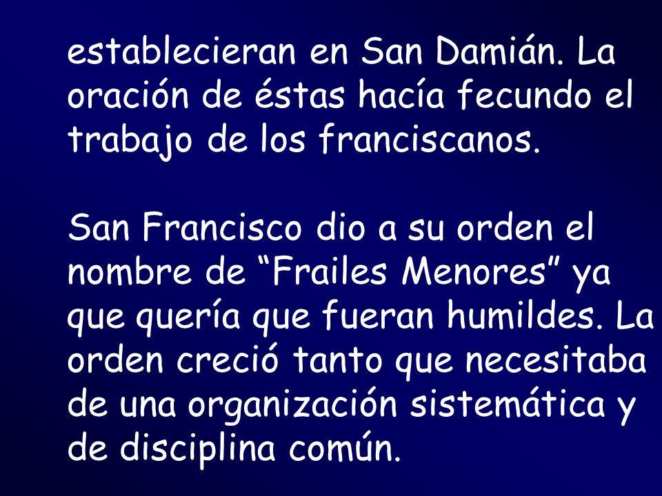 establecieran en San Damián
