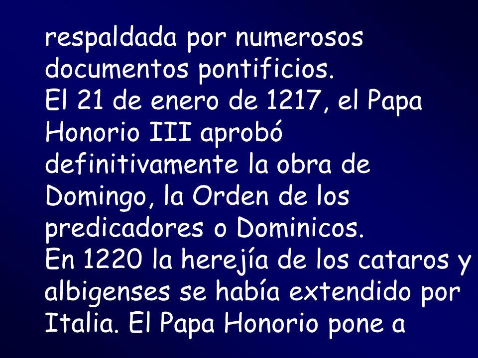 respaldada por numerosos documentos pontificios.
