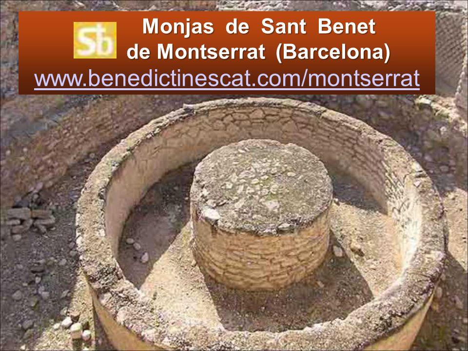 Monjas de Sant Benet de Montserrat (Barcelona) www. benedictinescat