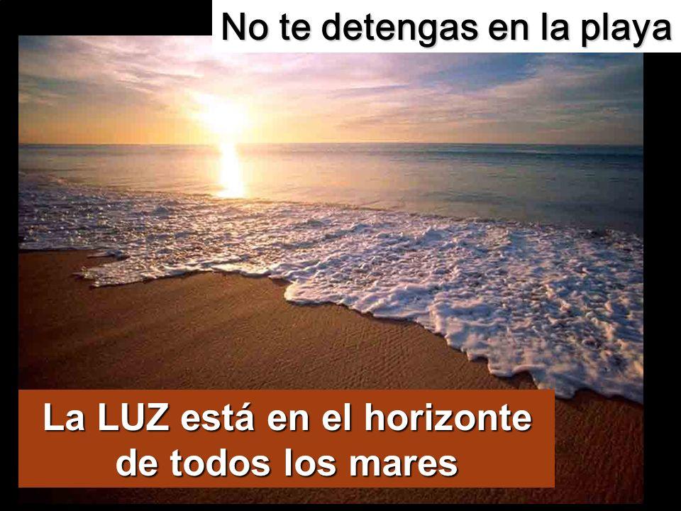 No te detengas en la playa