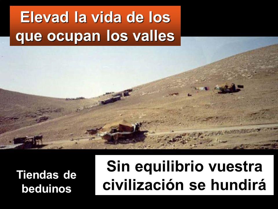 Elevad la vida de los que ocupan los valles