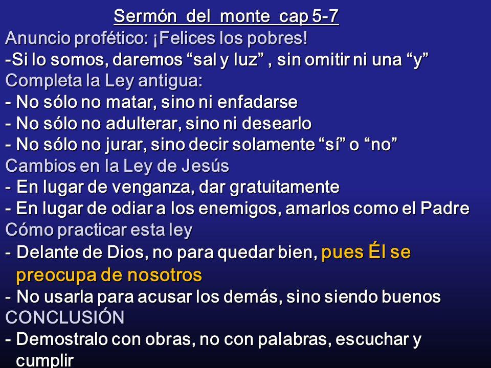 Sermón del monte cap 5-7 Anuncio profético: ¡Felices los pobres