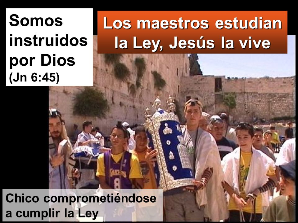 Los maestros estudian la Ley, Jesús la vive